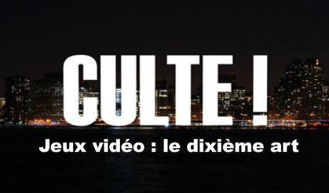 Culte ! – France 5 se passionne pour les jeux vidéo