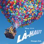 [Critique] Là-Haut (Up) – Pixar