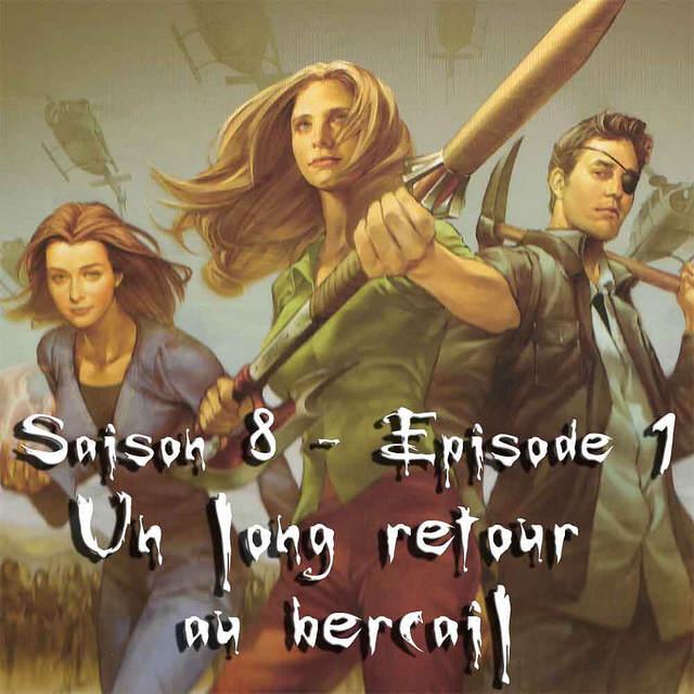 Buffy - Saison 8 Episode 1