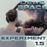 Experiment 1.5 – Le court-métrage préquel de Dead Space 2