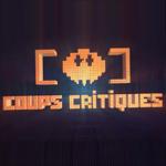 [Podcast] Retour sur Coups Critiques # 1 – First Impact