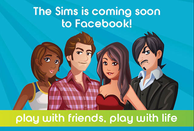 """Screenshot - Image de lancement """"The sims is coming soon to Facebook ! Play with friends, play with life"""""""