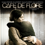 [Critique] Café de Flore – Jean Marc Vallée