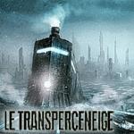 [Bande-Annonce] Le Transperceneige / Snowpiercer